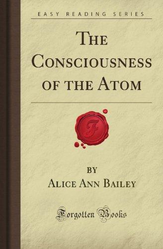 9781606201718: The Consciousness of the Atom (Forgotten Books)