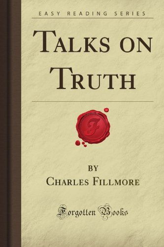 9781606201732: Talks on Truth (Forgotten Books)
