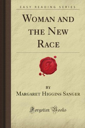 Woman and the New Race (Forgotten Books): Sanger, Margaret Higgins