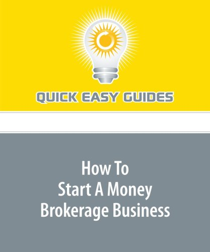 9781606203484: How To Start A Money Brokerage Business