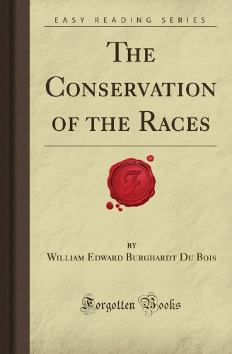 9781606209134: The Conservation of the Races (Forgotten Books)