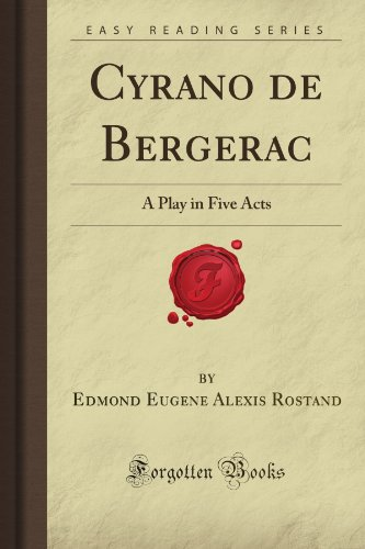 9781606209202: Cyrano de Bergerac: A Play in Five Acts (Forgotten Books)