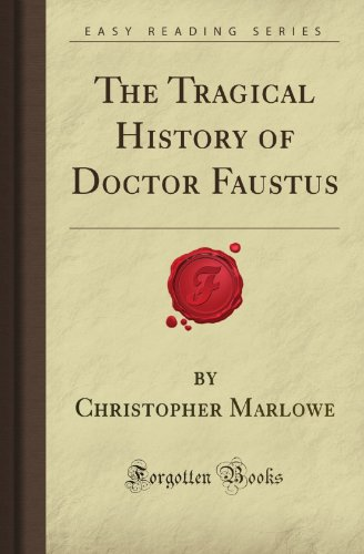 9781606209288: The Tragical History of Doctor Faustus (Forgotten Books)