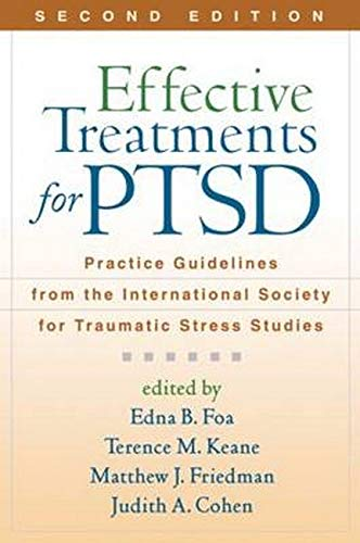 9781606230015: Effective Treatments for PTSD: Practice Guidelines from the International Society for Traumatic Stress Studies, 2nd Edition