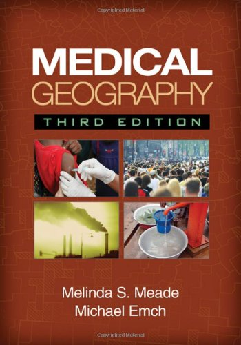 9781606230169: Medical Geography, Third Edition