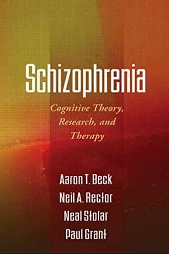 9781606230183: Schizophrenia: Cognitive Theory, Research, and Therapy