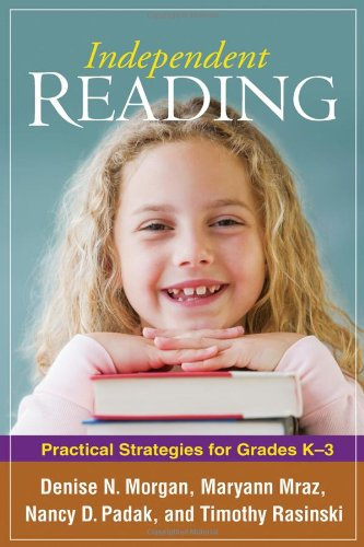 9781606230268: Independent Reading: Practical Strategies for Grades K-3 (Solving Problems in the Teaching of Literacy)