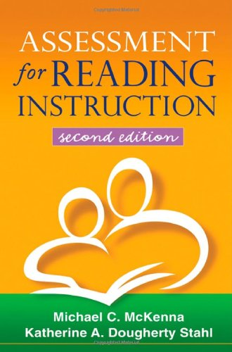 Assessment for Reading Instruction, Second Edition (Solving: Michael C. McKenna;