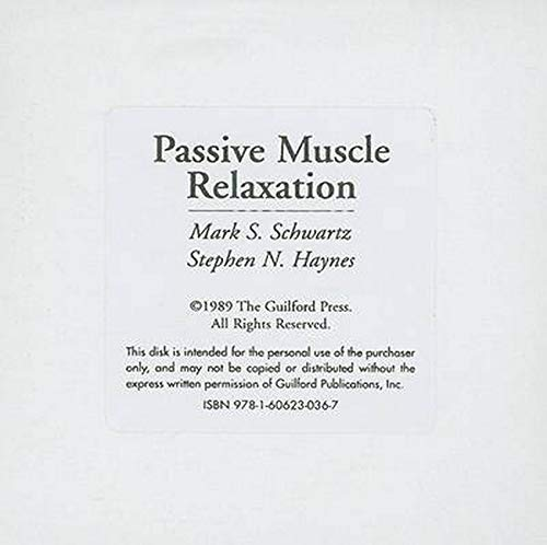 Passive Muscle Relaxation: A Program for Client Use (9781606230367) by Mark S. Schwartz; Stephen N. Haynes