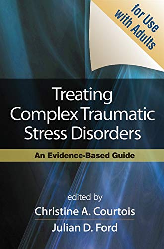 9781606230398: Treating Complex Traumatic Stress Disorders (Adults): An Evidence-Based Guide