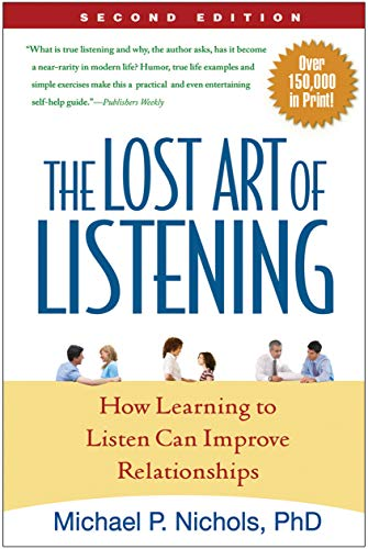 9781606230640: The Lost Art of Listening, Second Edition: How Learning to Listen Can Improve Relationships