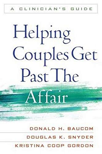 9781606230671: Helping Couples Get Past the Affair: A Clinician's Guide