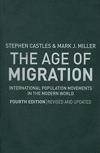 9781606230701: The Age of Migration, Fourth Edition: International Population Movements in the Modern World