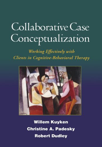9781606230725: Collaborative Case Conceptualization: Working Effectively with Clients in Cognitive-Behavioral Therapy
