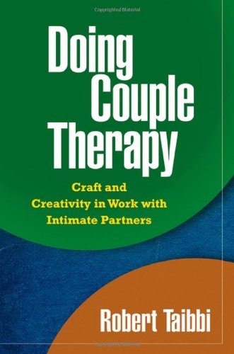 9781606232446: Doing Couple Therapy, First Edition: Craft and Creativity in Work with Intimate Partners (The Guilford Family Therapy Series)