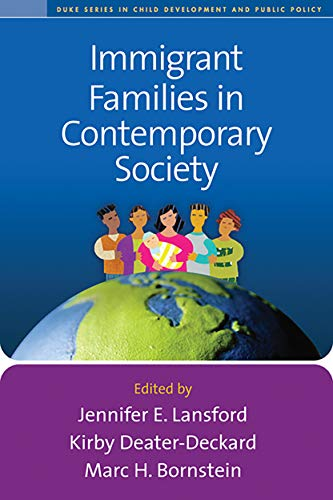 Immigrant Families in Contemporary Society (The Duke