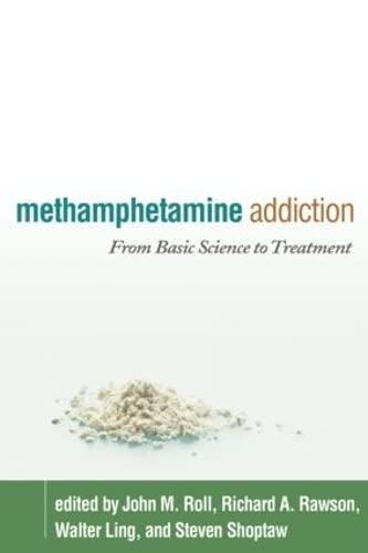 9781606232521: Methamphetamine Addiction: From Basic Science to Treatment