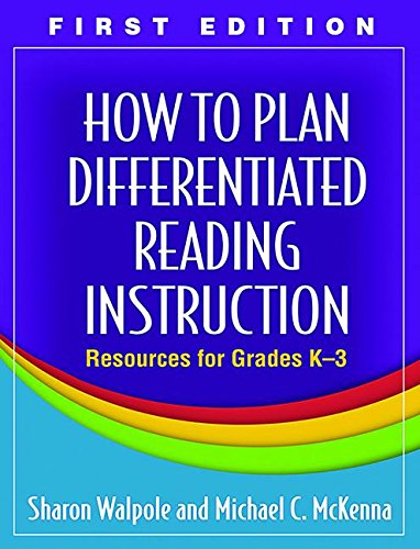 9781606232644: How to Plan Differentiated Reading Instruction, First Edition: Resources for Grades K-3 (Solving Problems in the Teaching of Literacy)