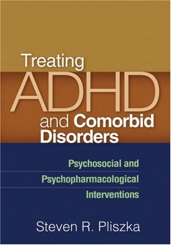 9781606232668: Treating ADHD and Comorbid Disorders: Psychosocial and Psychopharmacological Interventions