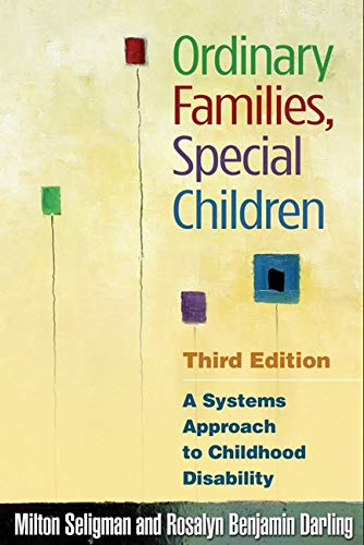 9781606233177: Ordinary Families, Special Children, Third Edition: A Systems Approach to Childhood Disability