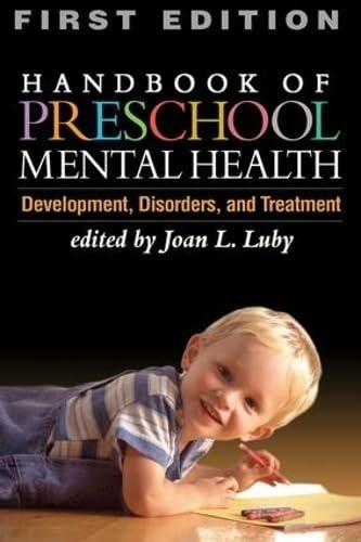 Handbook of Preschool Mental Health, First Edition: