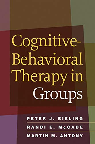 9781606234044: Cognitive-Behavioral Therapy in Groups