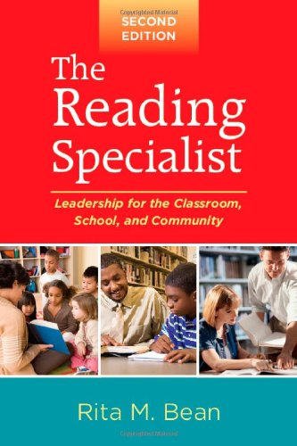 9781606234068: The Reading Specialist, Second Edition: Leadership for the Classroom, School, and Community (Solving Problems in the Teaching of Literacy)