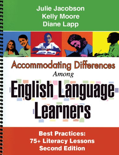 Accommodating Differences among English Language Learners, Second: Julie Jacobson, Kelly