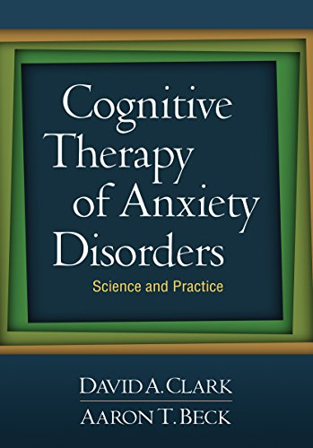 9781606234341: Cognitive Therapy of Anxiety Disorders: Science and Practice