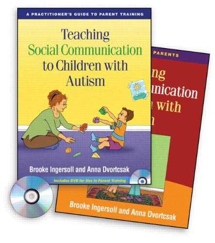 9781606234426: Teaching Social Communication to Children with Autism: A Practitioner's Guide to Parent Training / A Manual for Parents (2 Volume Set)