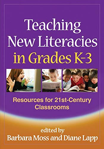 9781606234976: Teaching New Literacies in Grades K-3: Resources for 21st-Century Classrooms (Solving Problems in the Teaching of Literacy)