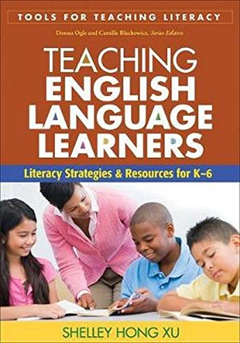 9781606235294: Teaching English Language Learners: Literacy Strategies and Resources for K-6 (Tools for Teaching Literacy)