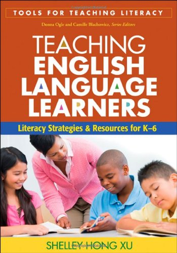 9781606235300: Teaching English Language Learners: Literacy Strategies and Resources for K-6 (Tools for Teaching Literacy)