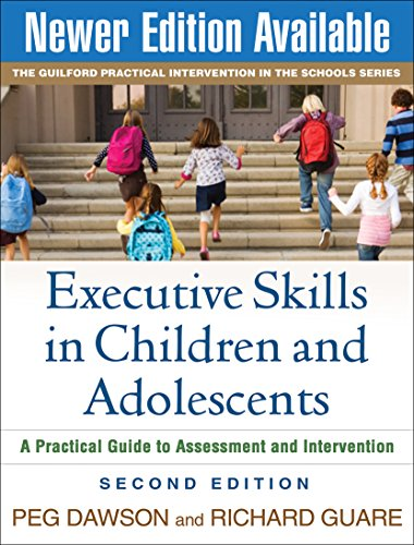 9781606235713: Executive Skills in Children and Adolescents, Second Edition: A Practical Guide to Assessment and Intervention (The Guilford Practical Intervention in the Schools Series)