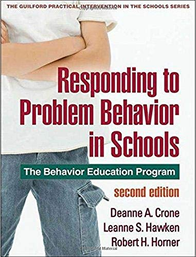 9781606236000: Responding to Problem Behavior in Schools, Second Edition: The Behavior Education Program (The Guilford Practical Intervention in the Schools Series)