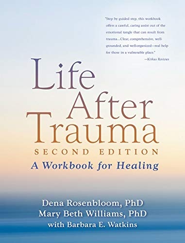 9781606236086: Life After Trauma, Second Edition: A Workbook for Healing