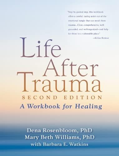 9781606236086: Life After Trauma: A Workbook for Healing