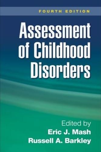 Assessment of Childhood Disorders: Mash PhD, Eric