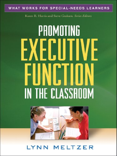 9781606236161: Promoting Executive Function in the Classroom (What Works for Special-Needs Learners)