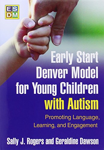 9781606236314: Early Start Denver Model for Young Children with Autism: Promoting Language, Learning, and Engagement