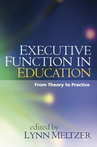 9781606236468: Executive Function in Education: From Theory to Practice