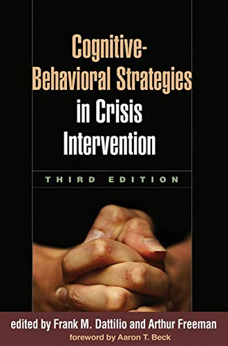 9781606236482: Cognitive-Behavioral Strategies in Crisis Intervention, Third Edition