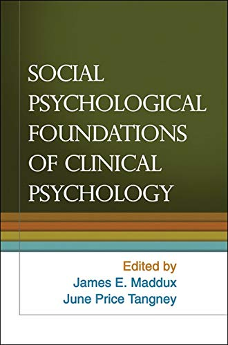 9781606236796: Social Psychological Foundations of Clinical Psychology