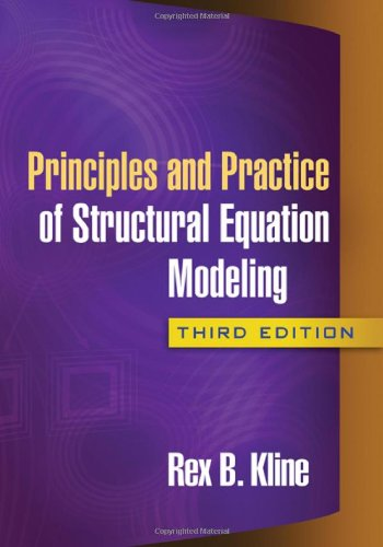 9781606238769: Principles and Practice of Structural Equation Modeling (Methodology in the Social Sciences)