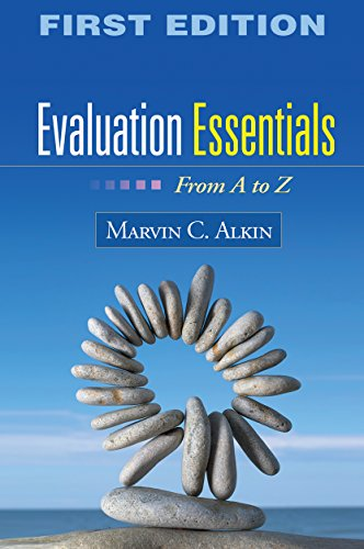 9781606238981: Evaluation Essentials, First Edition: From A to Z