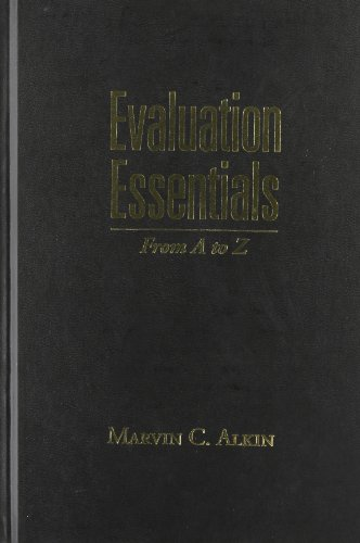 9781606238998: Evaluation Essentials, First Edition: From A to Z