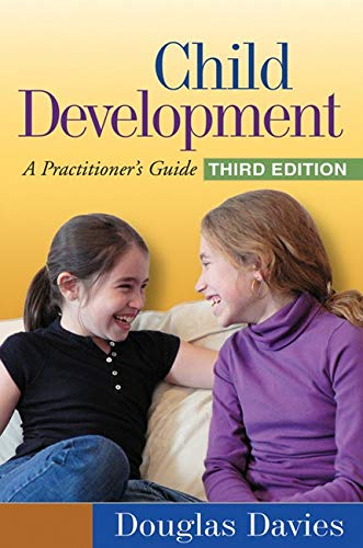 9781606239094: Child Development, Third Edition: A Practitioner's Guide (Clinical Practice with Children, Adolescents, and Families)
