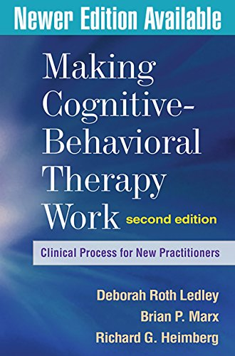 9781606239124: Making Cognitive-Behavioral Therapy Work, Second Edition: Clinical Process for New Practitioners