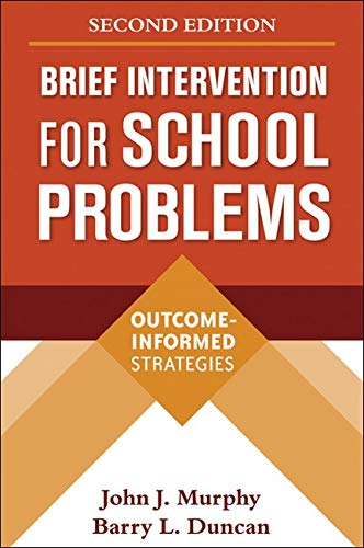 9781606239308: Brief Intervention for School Problems, Second Edition: Outcome-Informed Strategies (The Guilford School Practitioner Series)