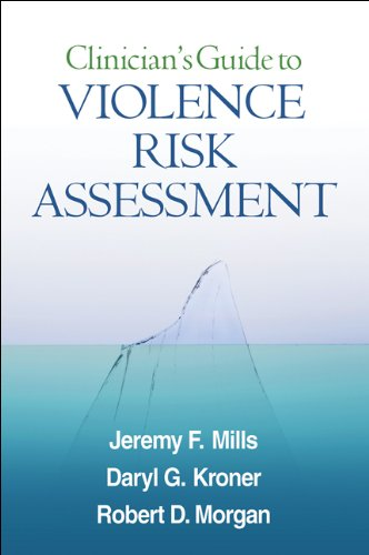 9781606239841: Clinician's Guide to Violence Risk Assessment